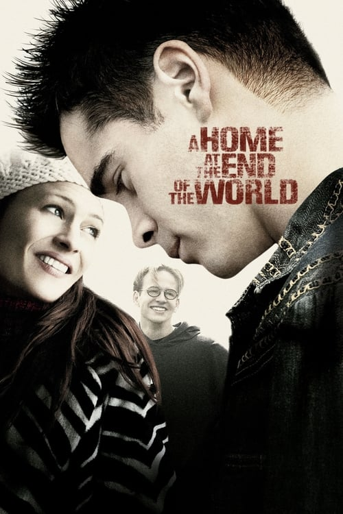 A Home at the End of the World (2004) Poster
