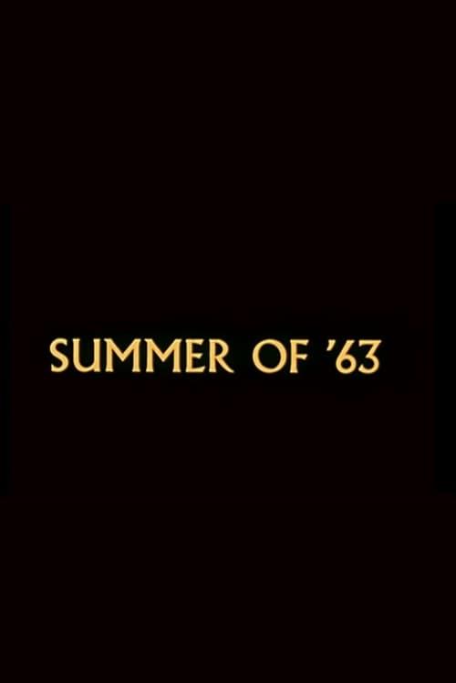 Regarder Summer of '63 De Bonne Qualité