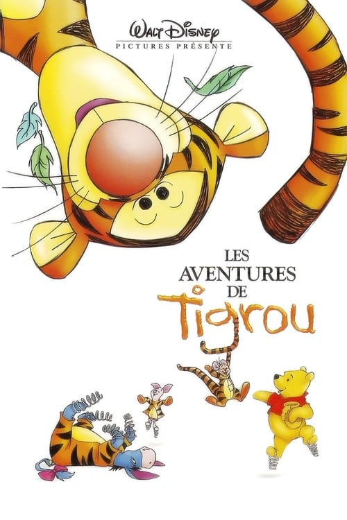 [1080p] Les Aventures de Tigrou (2000) streaming Youtube HD