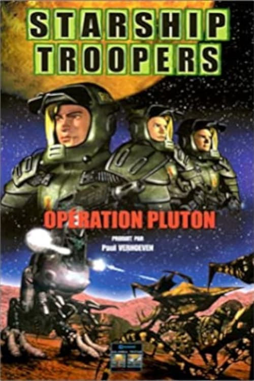 The Starship Troopers Volume 1 : The Pluto Campaign