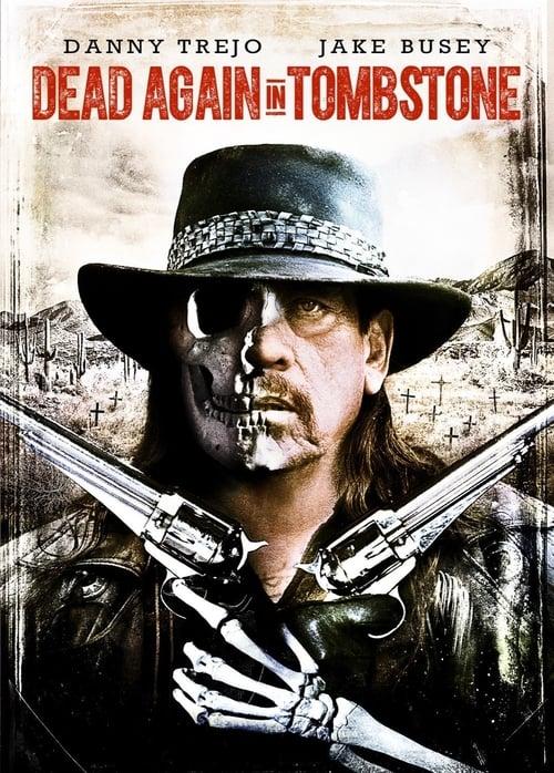 Watch 'Dead Again In Tombstone' Live Stream Online