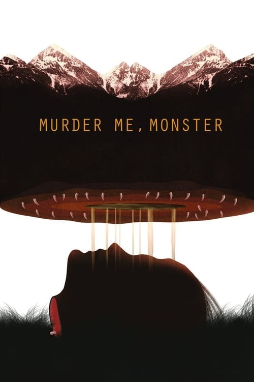 Murder Me, Monster Read more there