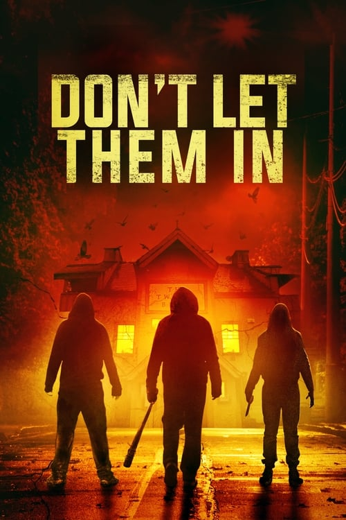 Download Don't Let Them In (2020) Movie Free Online