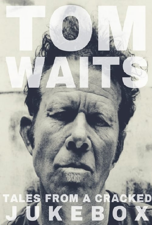 Mira Tom Waits: Tales from a Cracked Jukebox Completamente Gratis