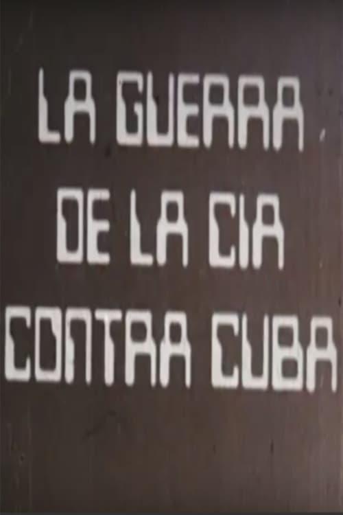 Película La guerra de la CIA contra Cuba En Buena Calidad Hd