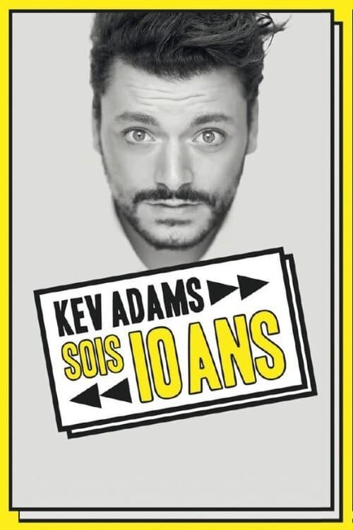 Kev Adams – Sois 10 Ans : la dernière en direct (2019)