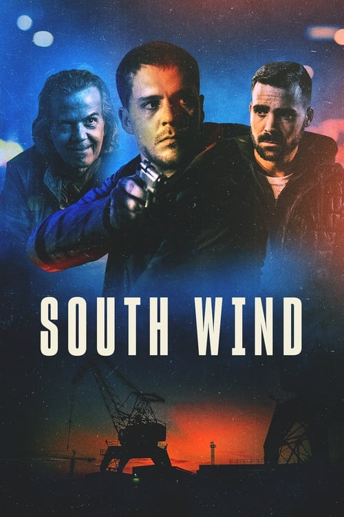 Watch South Wind (2018) Full Movie
