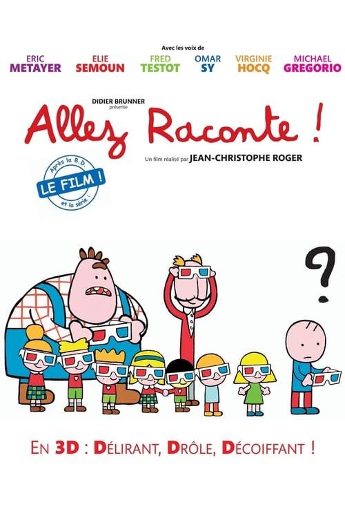 ➤ Allez raconte! (2010) streaming film en français