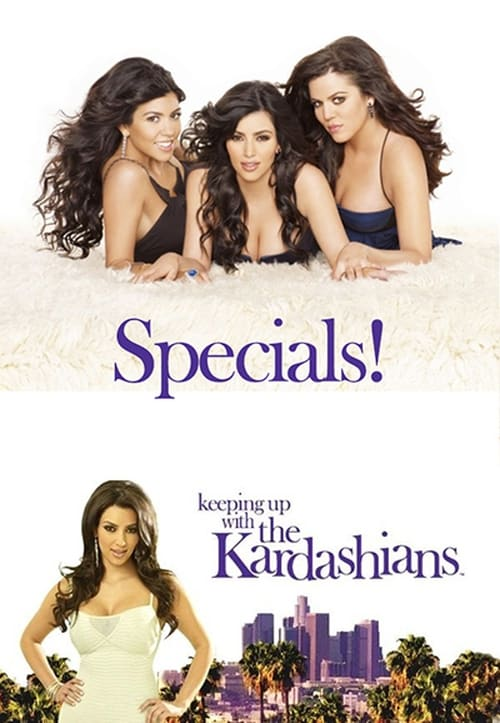Keeping Up With The Kardashians: Specials