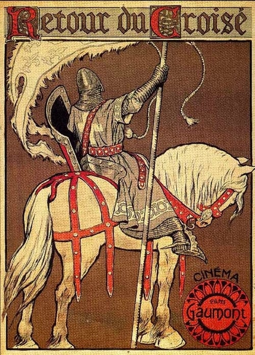 The Return of the Crusader (1908)