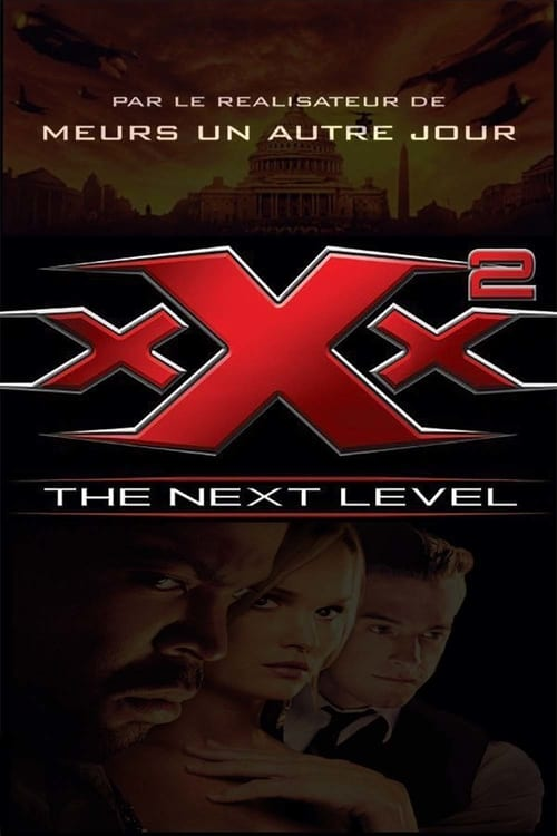 [VF] xXx 2 : The Next Level (2005) Streaming HD FR