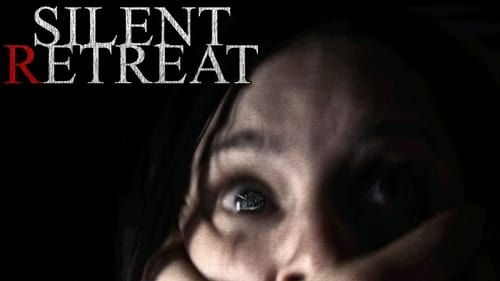 Silent Retreat (2016) Online Sa Prevodom