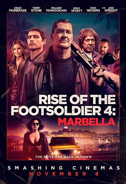 Watch Rise of the Footsoldier 4: Marbella 2017 Online Full