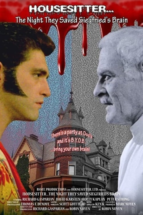 Watch Housesitter: The Night They Saved Siegfried's Brain Full Movie Streaming Carltoncinema