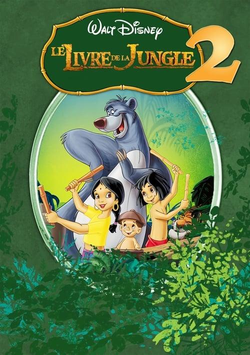 Visualiser Le Livre de la jungle 2 (2003) streaming reddit VF