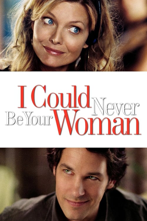 I Could Never Be Your Woman - Poster