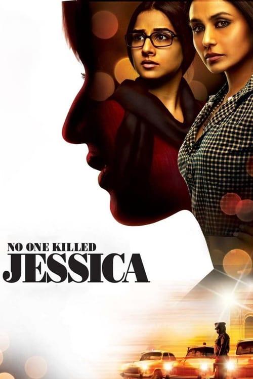 No One Killed Jessica ( Jessica'nın Katili Hiç Kimse )