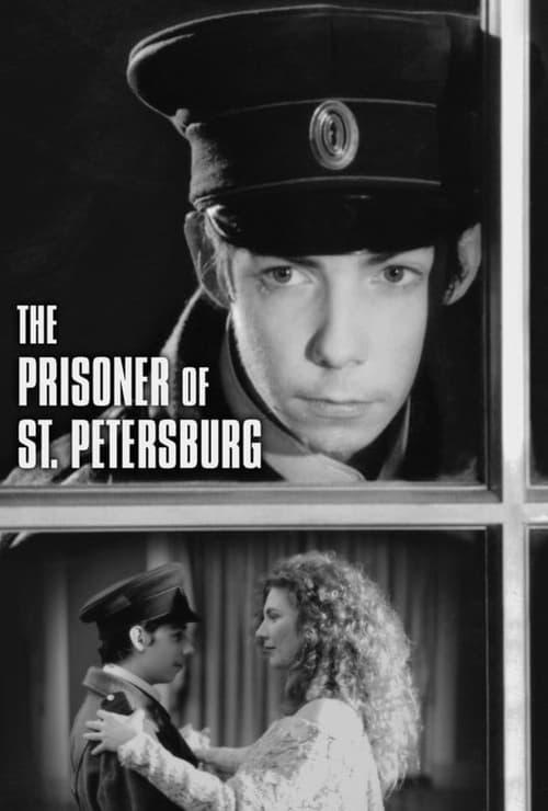 Assistir The Prisoner of St. Petersburg Online Grátis