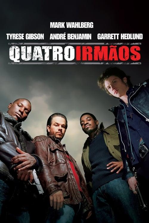 Assistir Quatro Irmãos - HD 720p Dublado Online Grátis HD