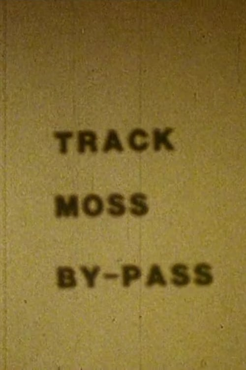 Track Moss By-Pass (1987)