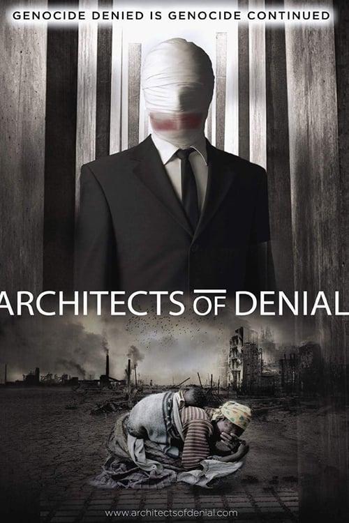 Mira La Película Architects of Denial En Línea