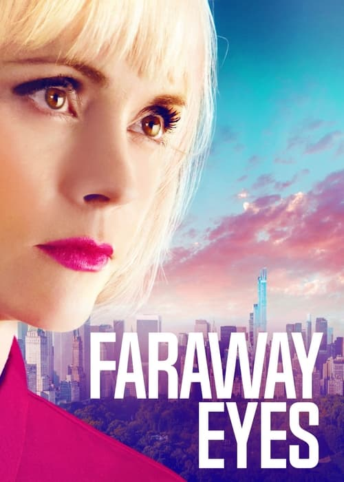 Watch Faraway Eyes Online Free HD