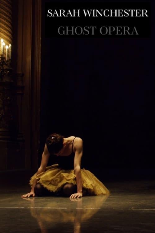 Sarah Winchester: Ghost Opera (2016)