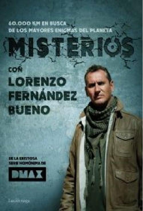 Misterios... Con Lorenzo Fernandez Bueno (2018)
