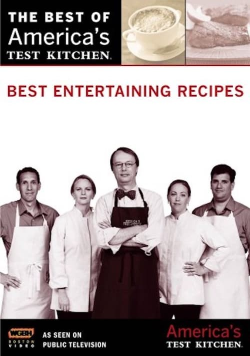 America's Test Kitchen: Best Entertaining Recipes (2008)