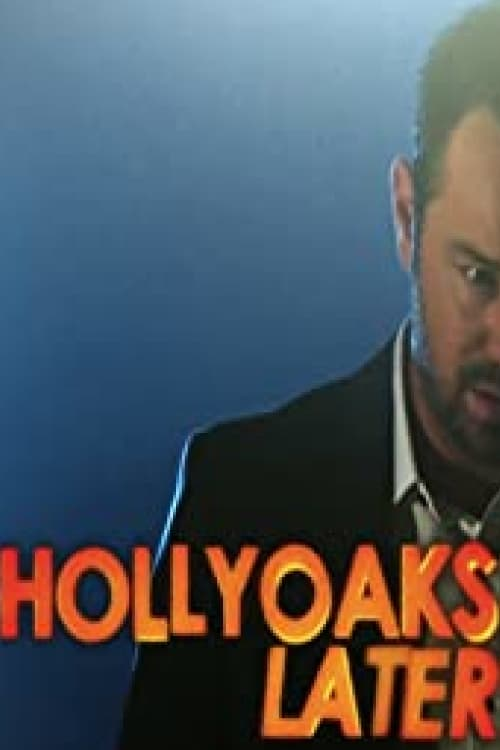 Hollyoaks Later