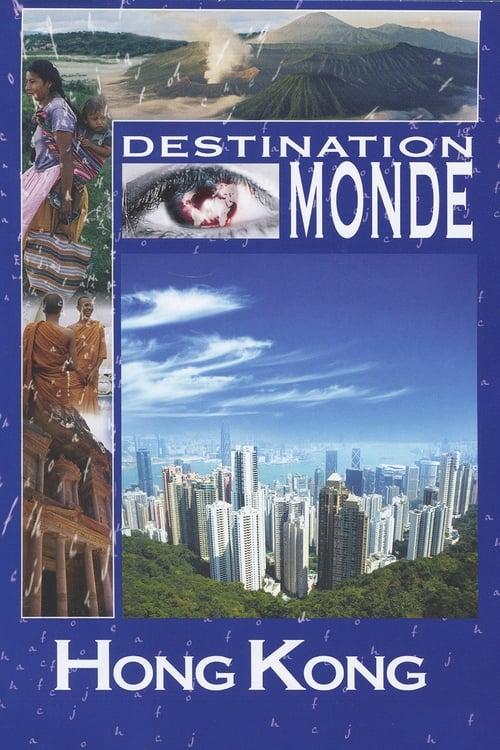 Ver pelicula Destination monde - Hong Kong Online