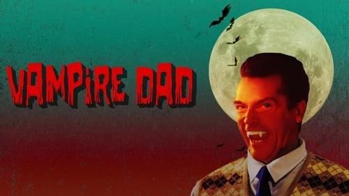 Vampire Dad Torrent (2020) Legendado BluRay 720p | 1080p FULL HD - Download