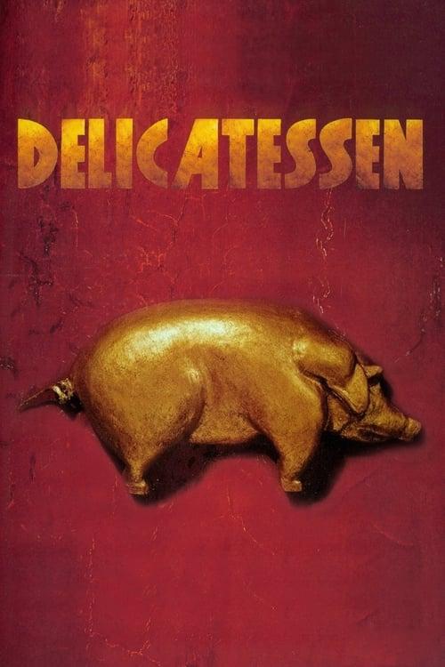 Streaming Delicatessen (1991) Movie Free Online