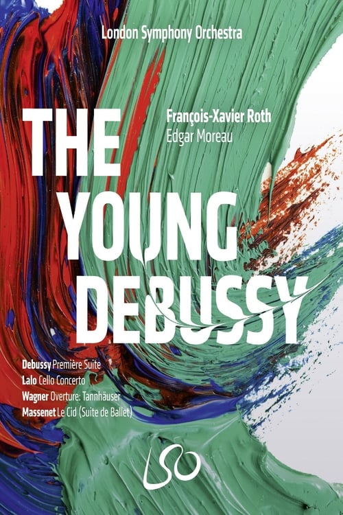 فيلم London Symphony Orchestra: The Young Debussy في نوعية جيدة HD 1080P
