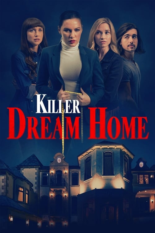 Streaming Killer Dream Home (2020) Movie Free Online