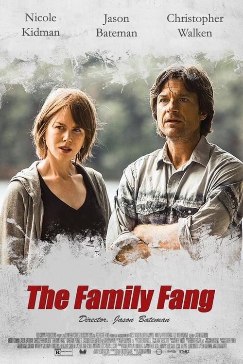 Watch The Family Fang (2016) Movie Free Online