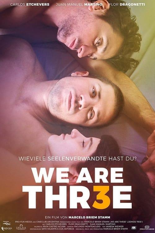 We Are Thr3e (2018) Poster