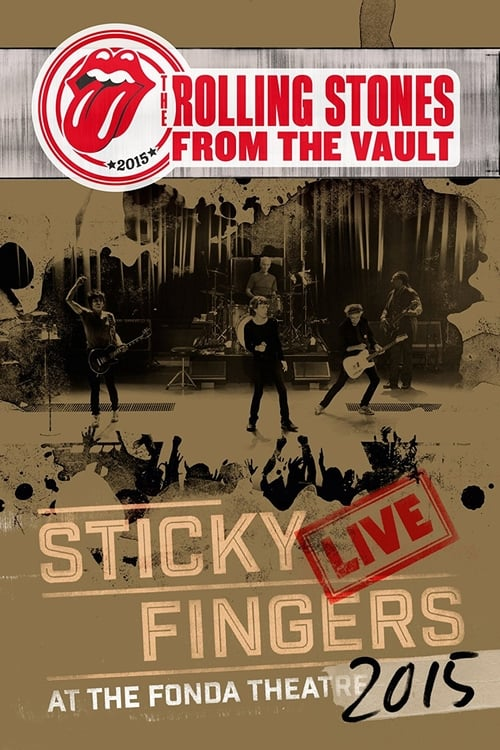 Assistir The Rolling Stones: From The Vault - Sticky Fingers Live at the Fonda Theatre 2015 Grátis
