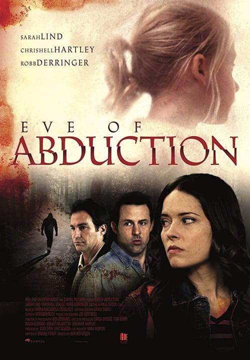 Sehen Sie Eve of Abduction In Guter Hd 720p-Qualität