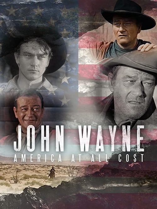 John Wayne - America at All Costs