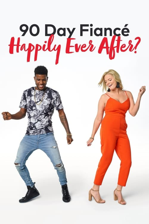 90 Day Fiancé: Happily Ever After? (2016)