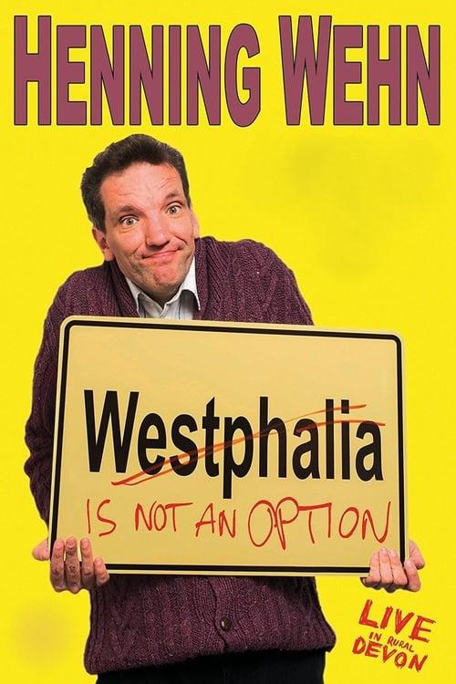 Lataa Henning Wehn: Westphalia is not an Option Hyvälaatuisena Ilmaiseksi