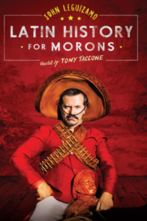 John Leguizamo's Latin History for Morons - Poster