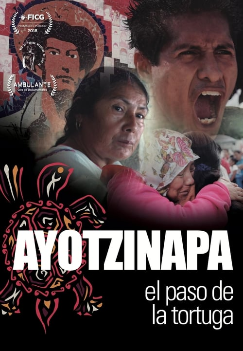 Watch Ayotzinapa: The Turtle's Pace online
