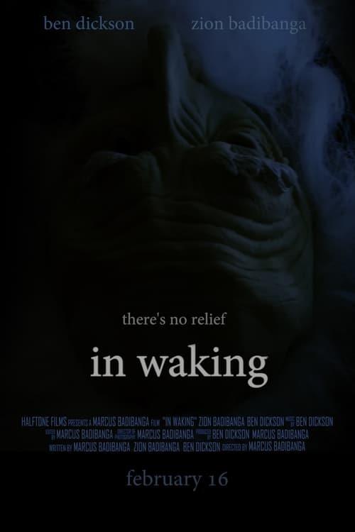 In Waking (2017)