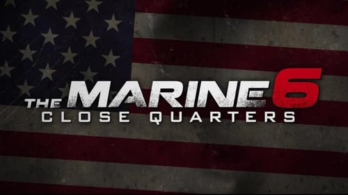 The Marine 6: Close Quarters