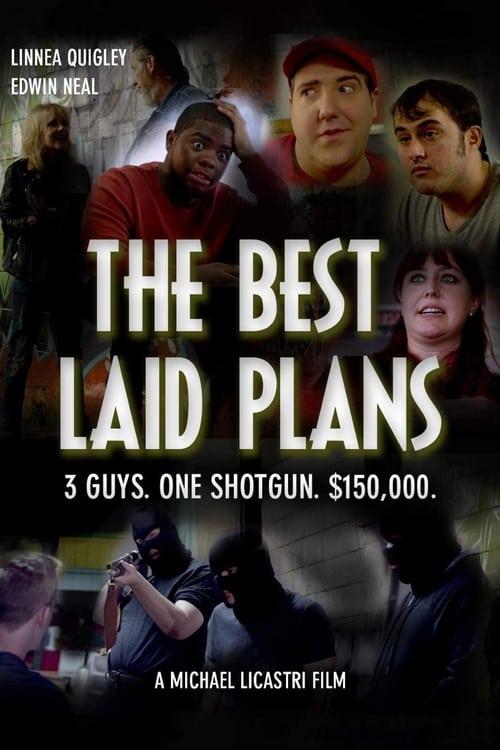 The Best Laid Plans (2019)