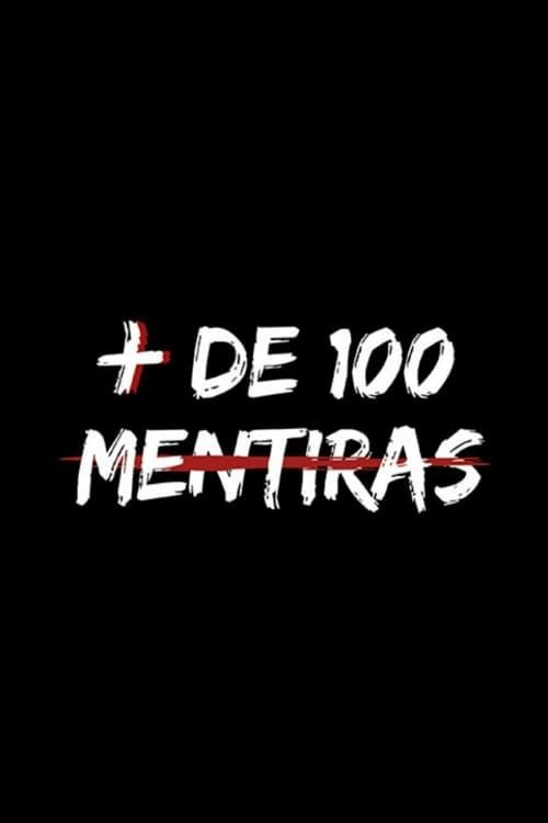 Más de 100 Mentiras (2018)
