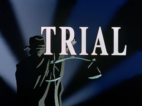 Batman: The Animated Series - Season 2: The Adventures of Batman & Robin - Episode 9: trial