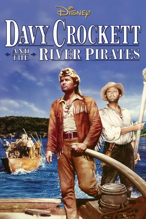 Davy Crockett and the River Pirates (1956) Poster